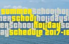 SUMMER SCHOOL HOLIDAY SCHEDULE